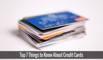 Top 7 Things to Know About Credit Cards