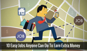 10 Easy Jobs Anyone Can Do To Earn Extra Money