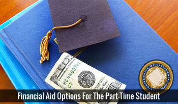 Financial Aid Options For The Part-Time Student