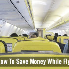 Saving Money While Flying