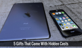 5 Gifts That Come With Hidden Costs